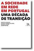 A Sociedade em Rede em Portugal - Uma década de Transição