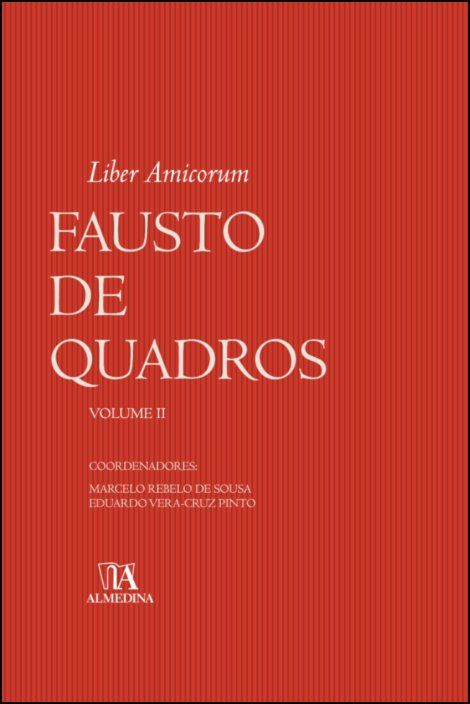 Liber Amicorum Fausto de Quadros - Volume II
