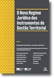 O Novo Regime Jurídico dos Instrumentos de Gestão Territorial