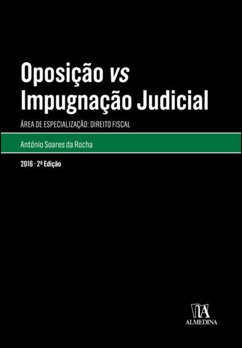 Oposição vs Impugnação Judicial