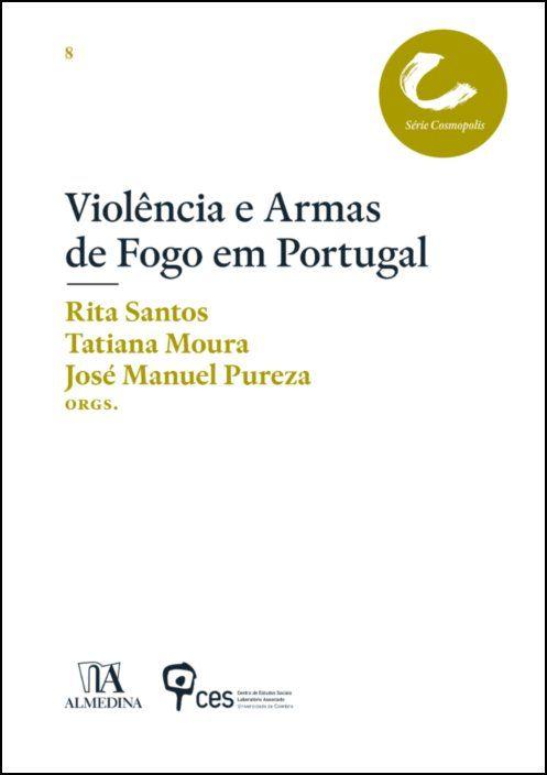 Violências e armas de fogo em Portugal