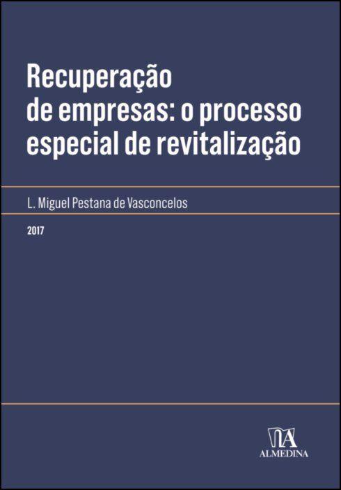 Recuperação de empresas: o processo especial de revitalização
