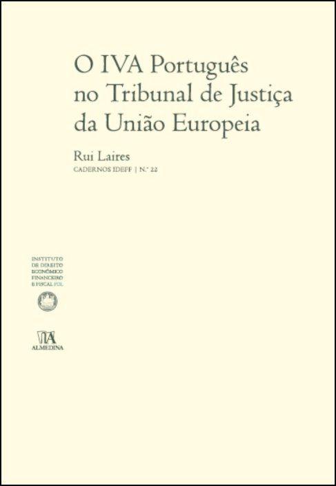 O Iva Português no Tribunal de Justiça da União Europeia