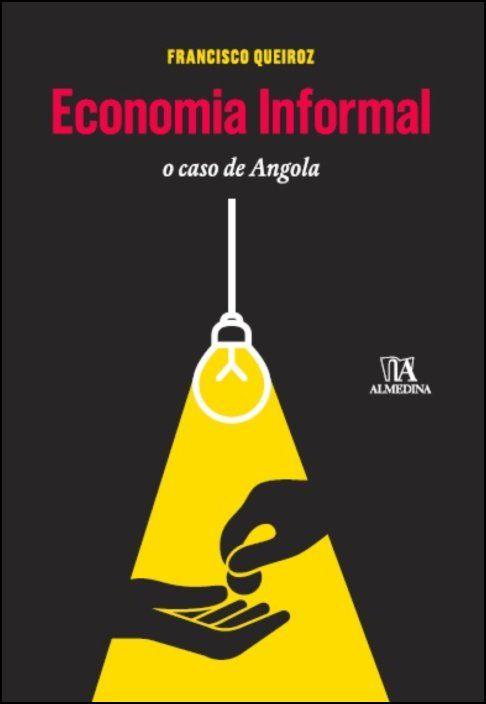 Economia Informal - O Caso de Angola