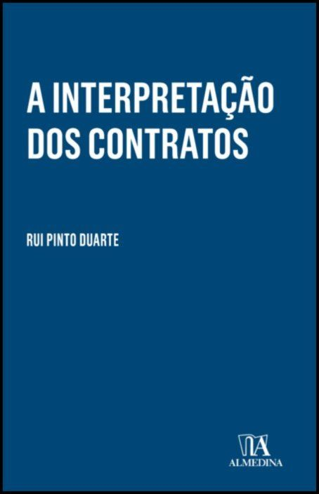 A Interpretação dos Contratos