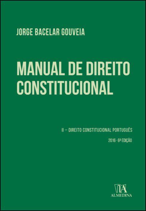 Manual de Direito Constitucional - Volume II
