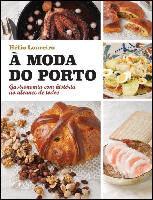 À Moda do Porto (versão portuguesa) - Gastronomia com história ao alcance de todos