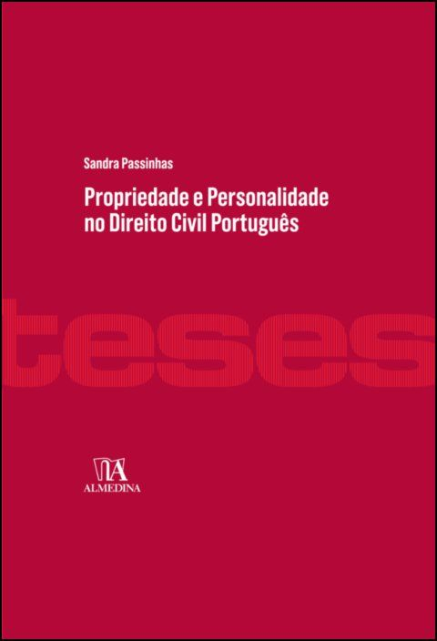 Propriedade e Personalidade no Direito Civil Português