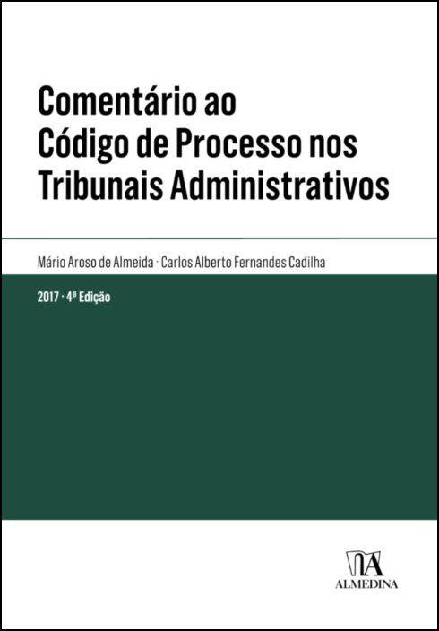 Comentário ao Código de Processo nos Tribunais Administrativos