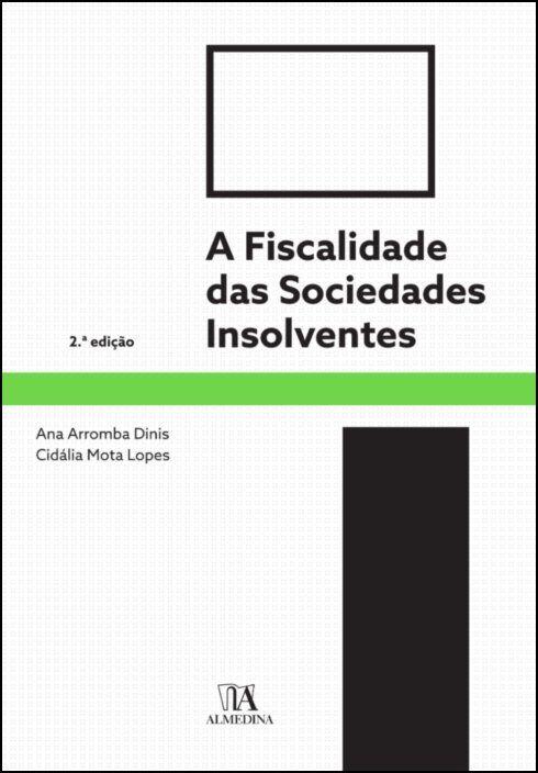 A Fiscalidade das Sociedades Insolventes