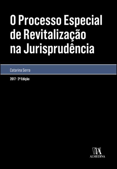 O processo especial de revitalização na jurisprudência