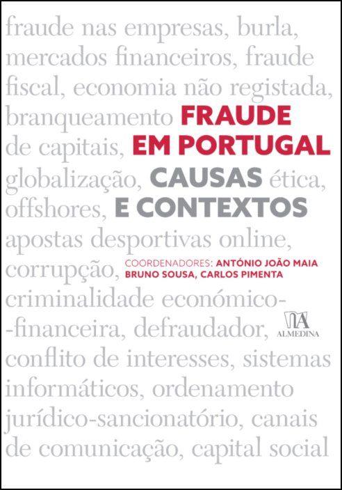 Fraude em Portugal  - Causas e contextos