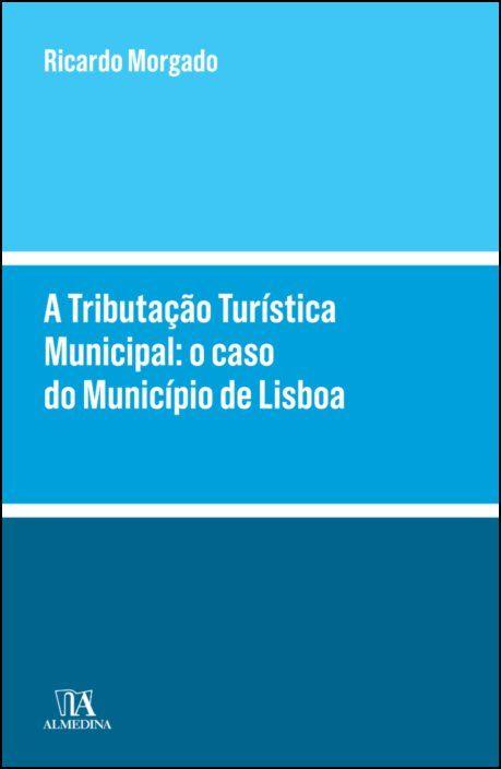 A Tributação Turística Municipal