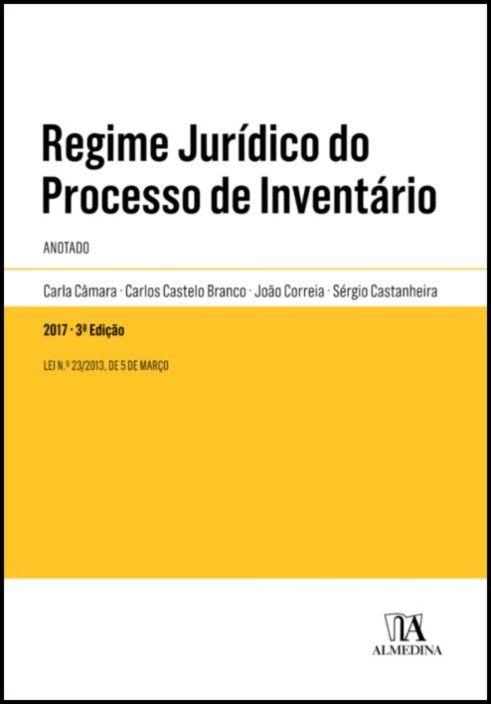 Regime Jurídico do Processo de Inventário - Anotado