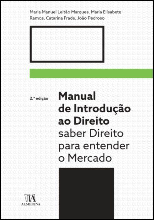Manual de Introdução ao Direito - Saber Direito para entender o mercado