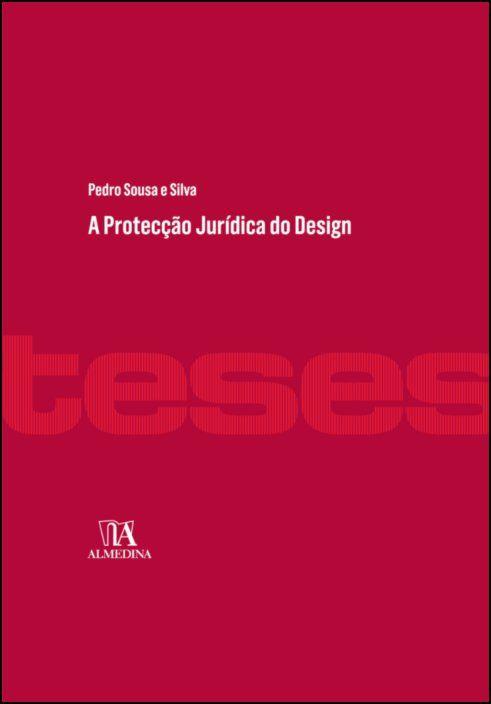 A Protecção Jurídica do Design