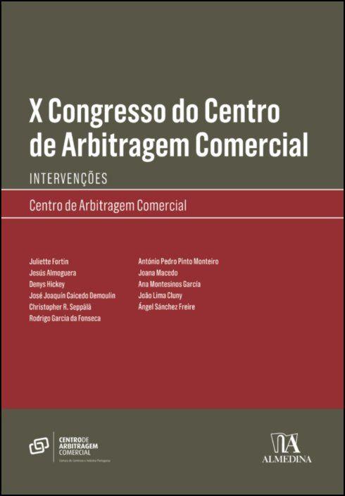 X Congresso do Centro de Arbitragem Comercial