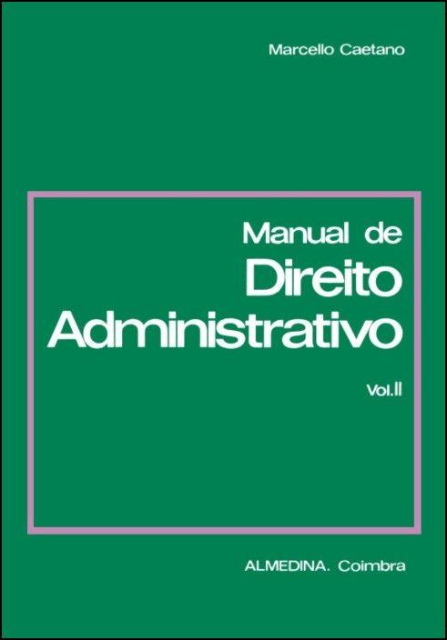 Manual de Direito Administrativo - Vol. II