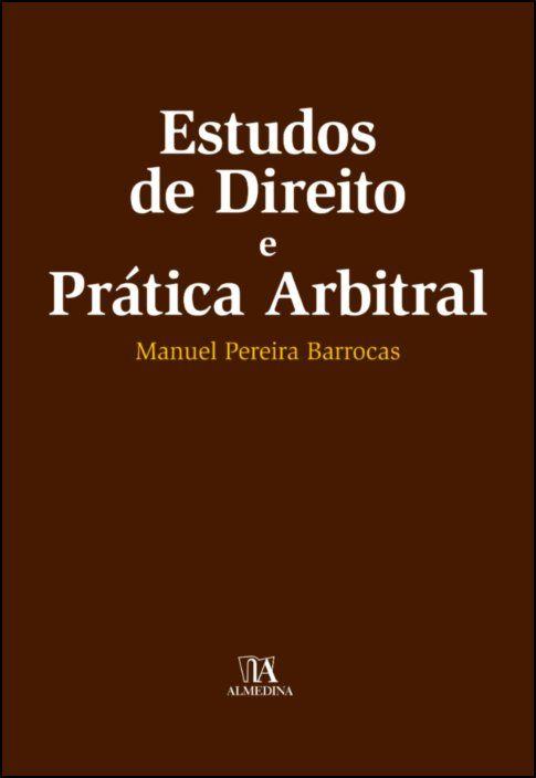 Estudos de Direito e Prática Arbitral