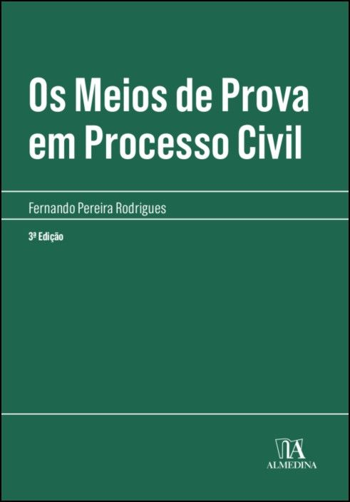 Os meios de prova em processo civil