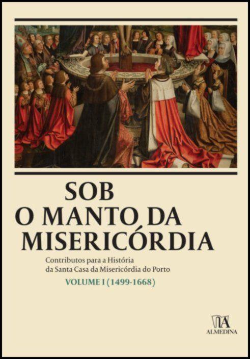 Sob o Manto da Misericórdia I