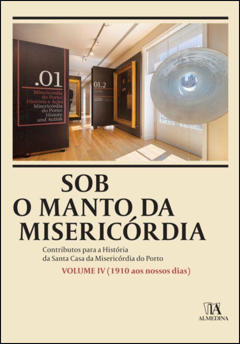 Sob o Manto da Misericórdia IV