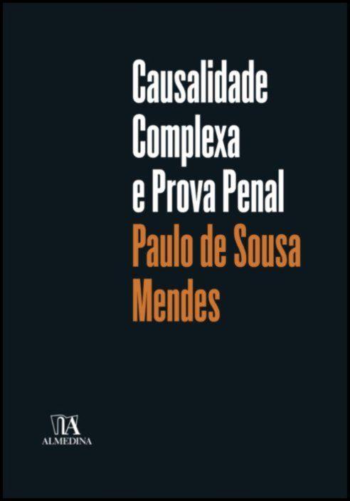 Causalidade complexa e prova penal