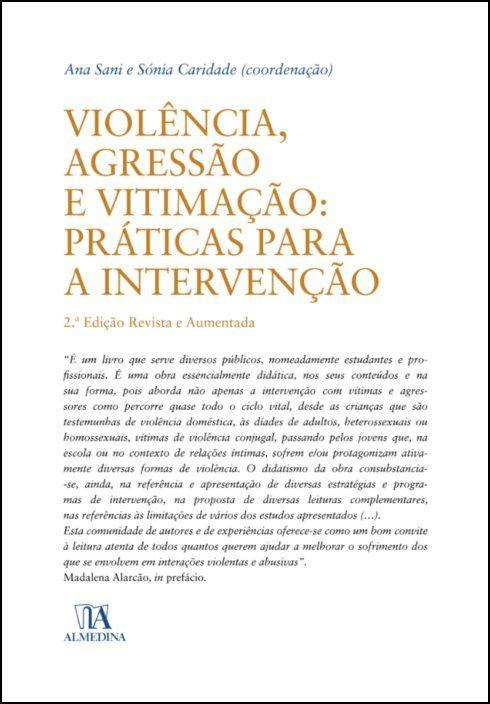 Violência, Agressão e Vitimação  - Práticas para a Intervenção