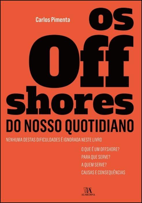 Os offshores do nosso quotidiano