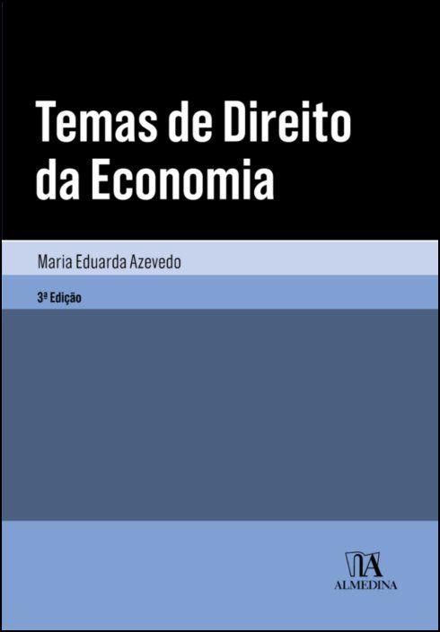 Temas de Direito da Economia