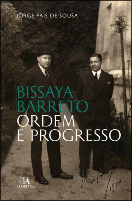 Bissaya Barreto: ordem e progresso