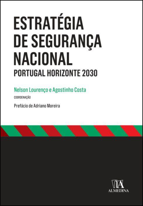 Estratégia de Segurança Nacional - Portugal Horizonte 2030