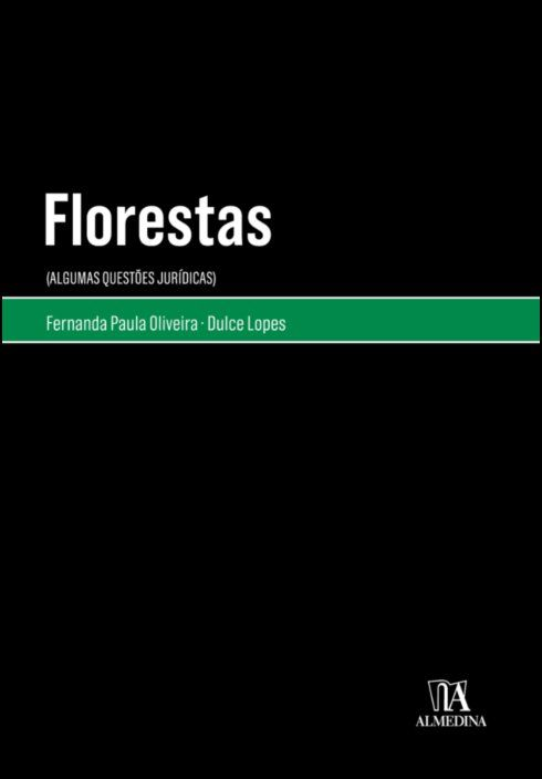 Florestas - (Algumas Questões Jurídicas)