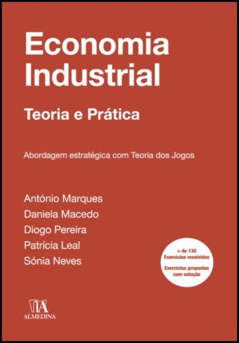 Economia Industrial - abordagem estratégica com teoria dos jogos
