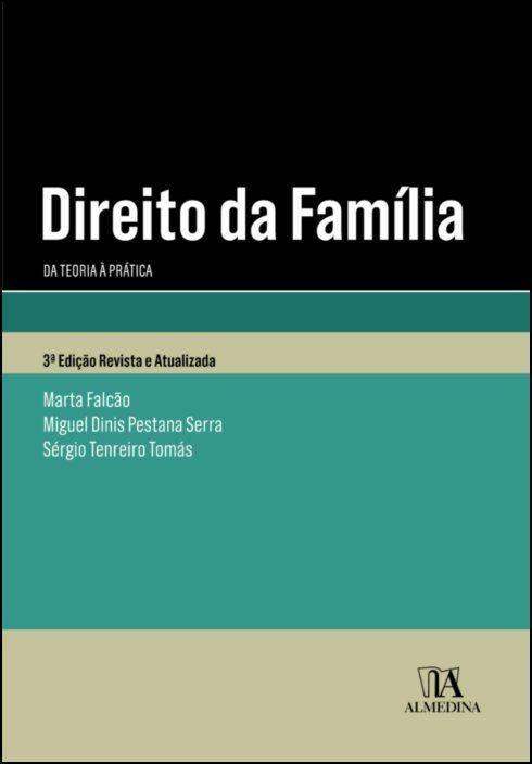 Direito da Família - da teoria à prática