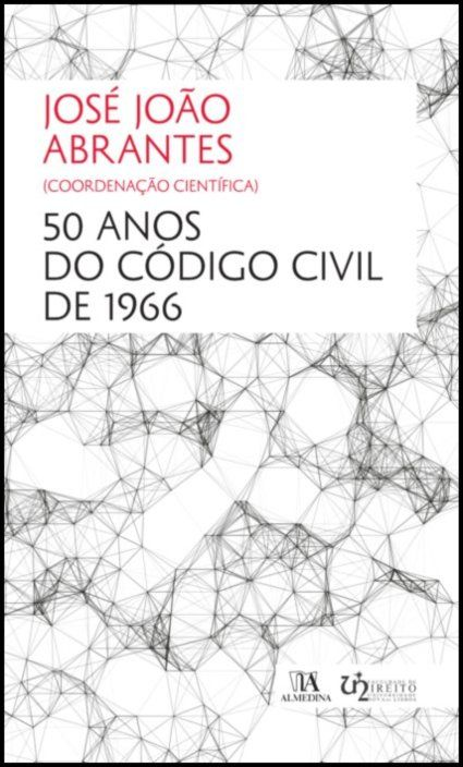 50 Anos do Código Civil de 1966