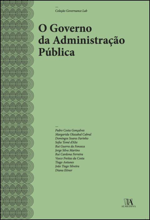 O Governo da Administração Pública