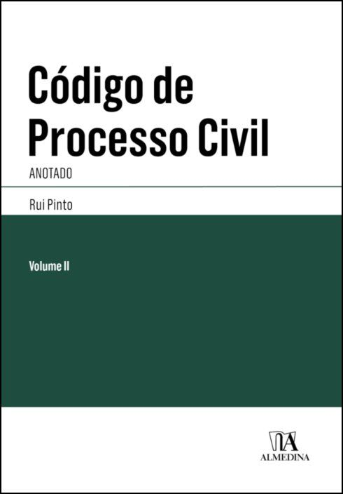Código de Processo Civil Anotado II - Vol. II - Artigos 546.º a 1085.º