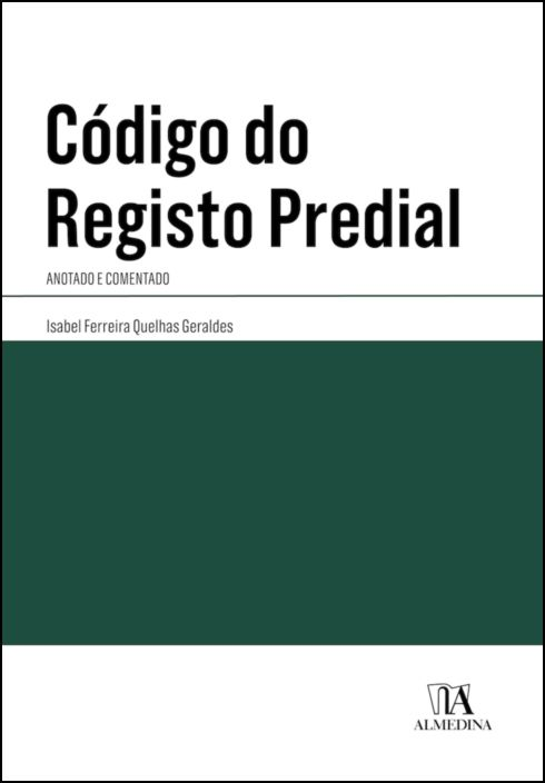 Código do Registo Predial - Anotado e Comentado