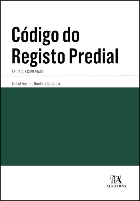 Código do Registo Predial - Anotado e Comentado