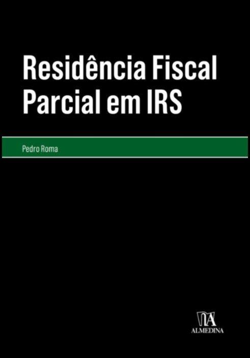 Residência Fiscal Parcial em IRS