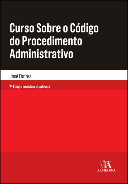 Curso Sobre o Código do Procedimento Administrativo