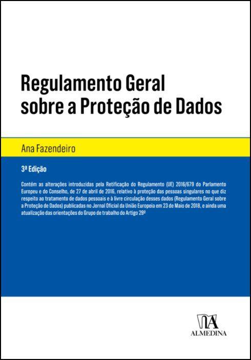 Regulamento Geral Sobre a Proteção de Dados - Algumas notas sobre o RGPD
