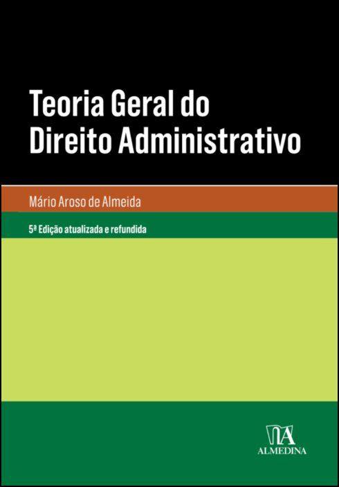Teoria Geral do Direito Administrativo