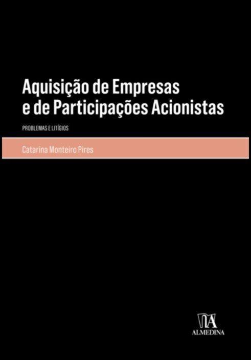 Aquisição de Empresas e de Participações Acionistas - Problemas e litígios