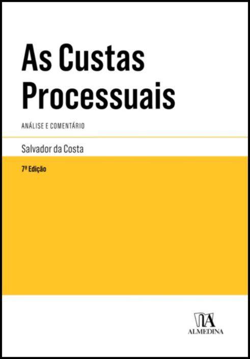 As Custas Processuais - Análise e Comentário