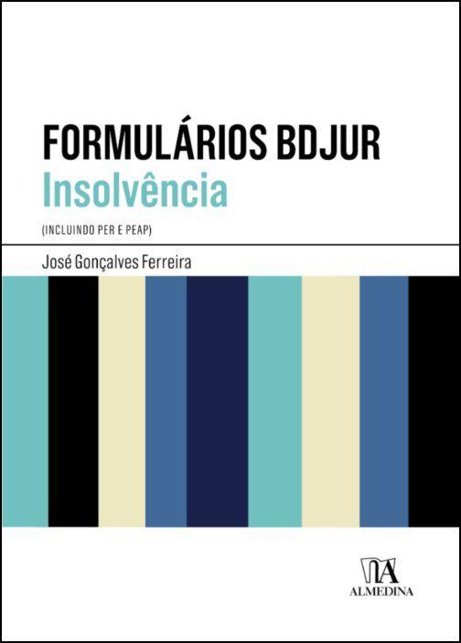 Formulários BDJUR Insolvência - Incluindo PER e PEAP
