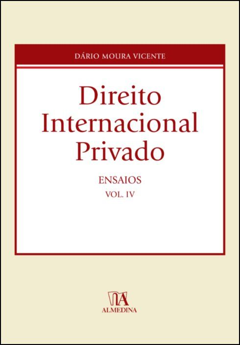 Direito Internacional Privado - Ensaios, vol. IV