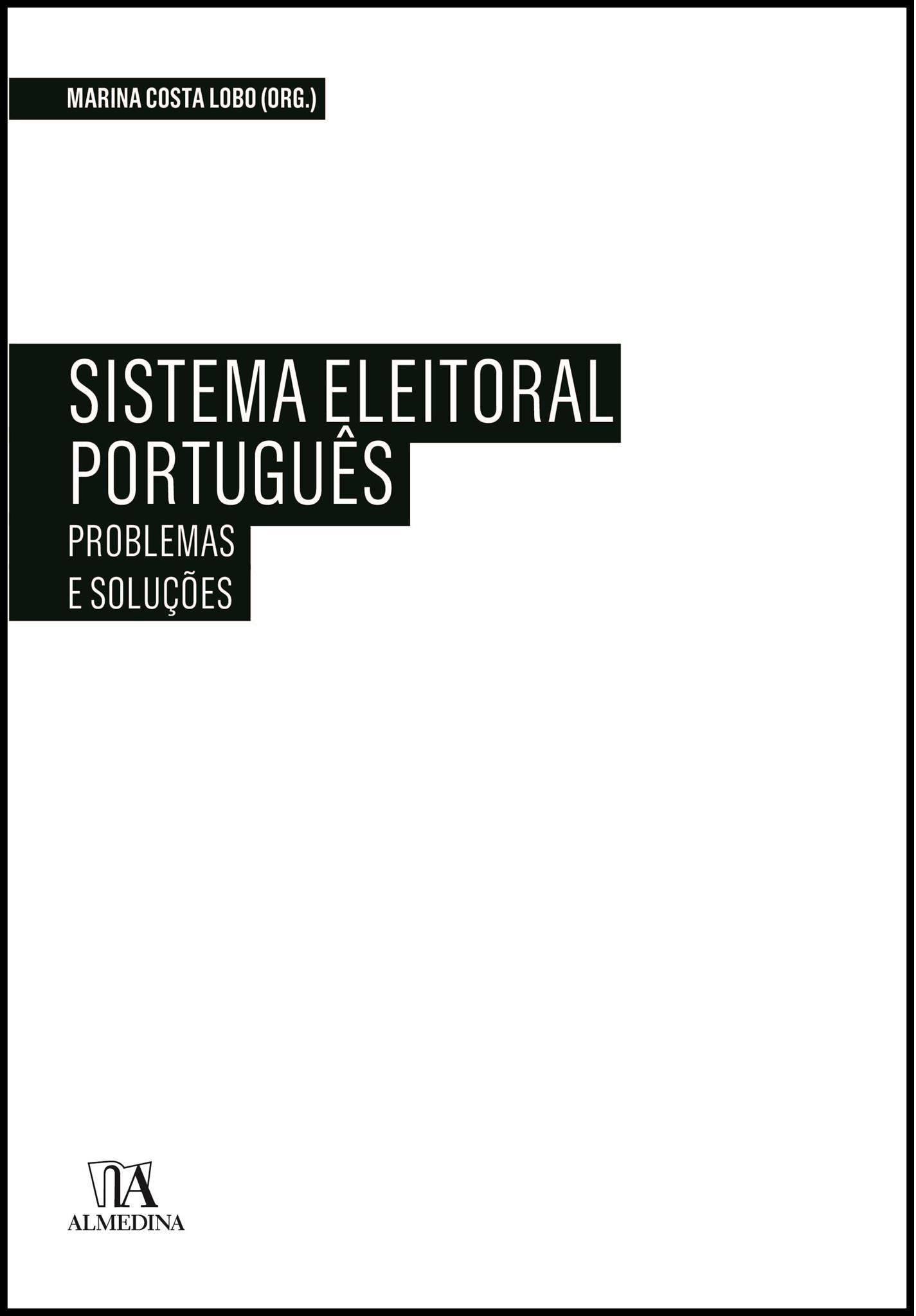 Sistema Eleitoral Português: Problemas e Soluções