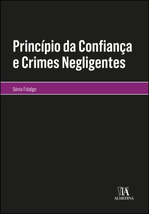 Princípio da Confiança e Crimes Negligentes
